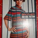 Nouveauté dans le vide-cousette : livre Brother Knitting Pattern