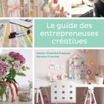 J'ai lu… Le guide des entrepreneuses créatives